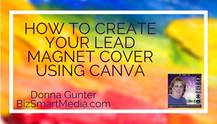 how to create your lead magnet cover using canva blog