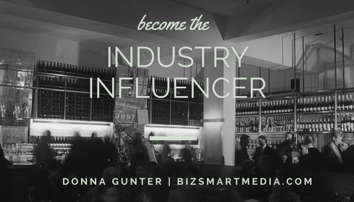 Influencer Marketing: 7 Proven Ways to Become an Influencer in Your Industry