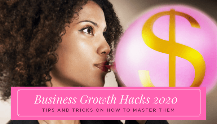 7 Business Growth Hacks to Turbocharge Your Business in 2020