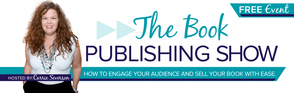 The Book Publishing Show with Carrie Severson