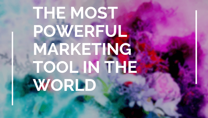 Use the Most Powerful Marketing Tool in the World to Transform Your Business