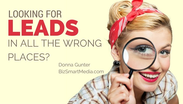 Looking for Leads in All the Wrong Places?