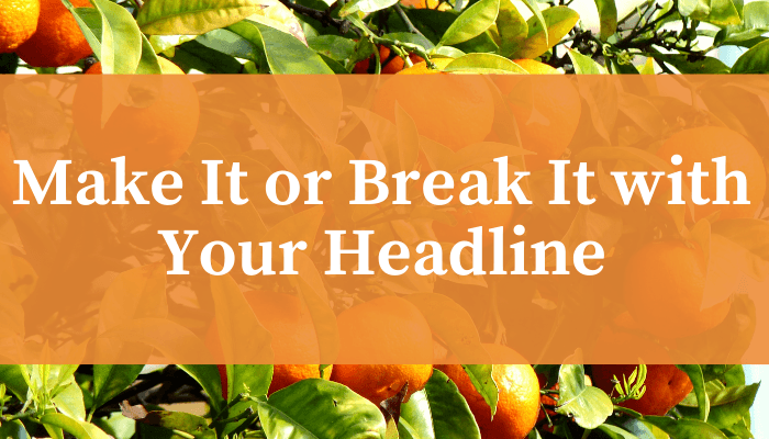 Writing a Headline: 7 Proven Headline Formulas That Sell