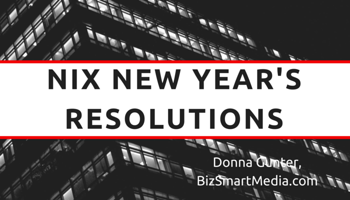 Nix New Year's Resolutions