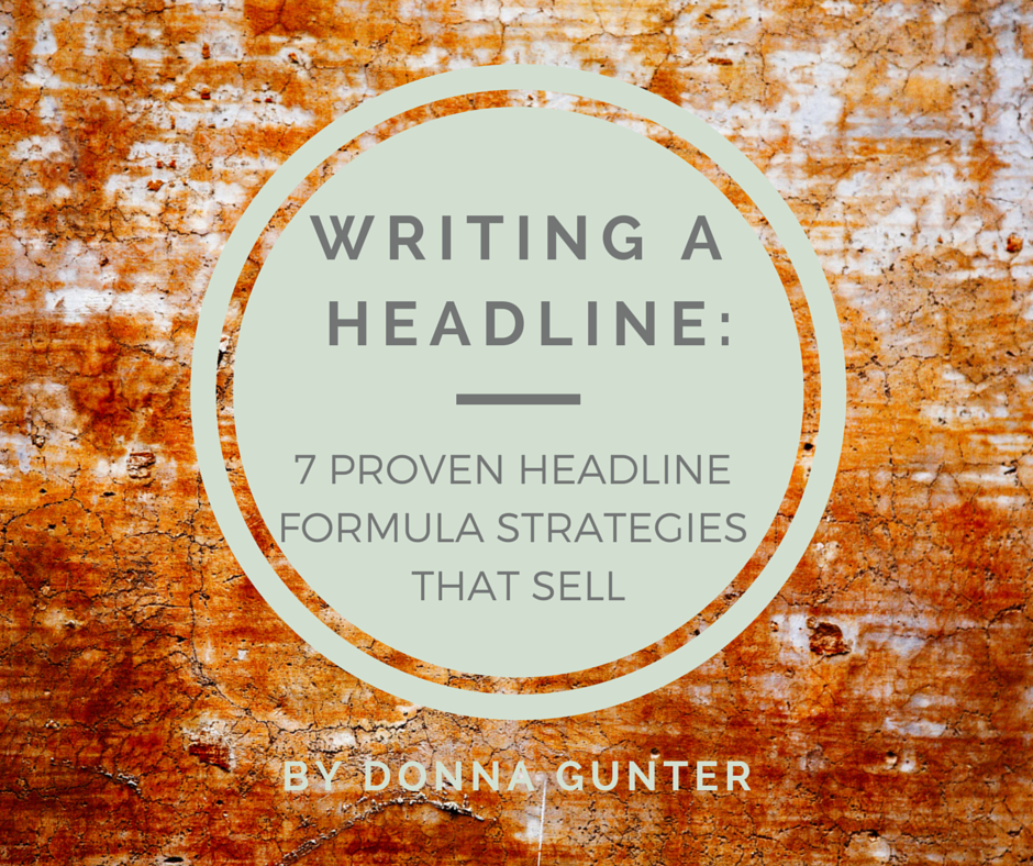 Writing a Headline: 7 Proven Headline Formula Strategies That Sell